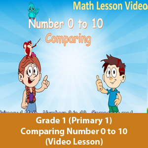 Primary 1 (Grade 1) - Math Lesson - Comparing number 0 to 10
